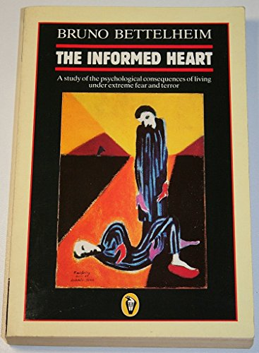 9780140552065: The Informed Heart (Peregrine Books)