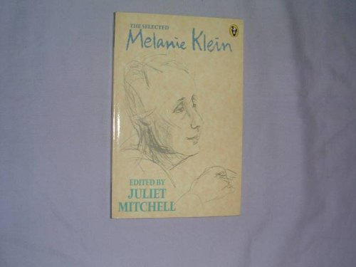 9780140552096: Selected Melanie Klein (Peregrine Books)