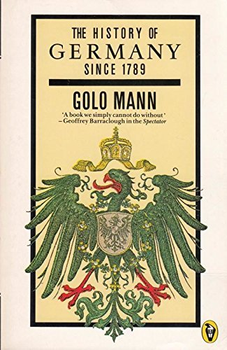 9780140552201: History Of Germany Since 1789 (Peregrine Books)