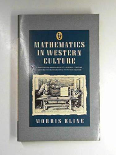 9780140552225: Mathematics in Western Culture (Peregrine Books)