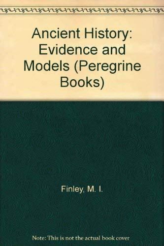 9780140552294: Ancient History: Evidence and Models (Peregrine Books)