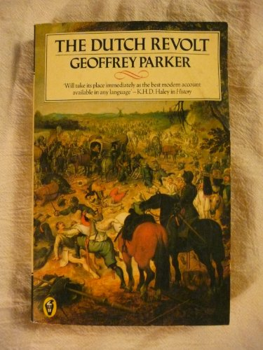 9780140552331: The Dutch Revolt: Revised Edition (Peregrines)