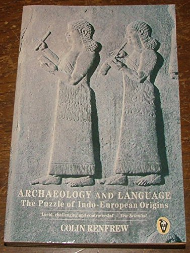 9780140552416: Archaeology And Language: The Puzzle Of Indo Europe (Peregrine Books)