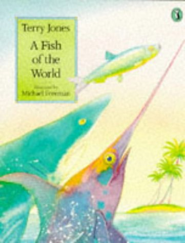 9780140552560: A Fish of the World (Picture Puffin)