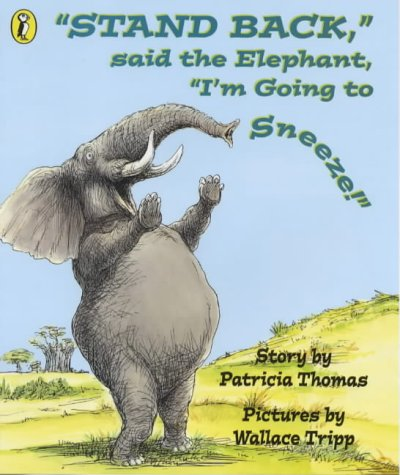"""9780140552584: """"Stand Back"""", Said the Elephant, """"I'm Going to Sneeze"""" (Picture Puffin)"""