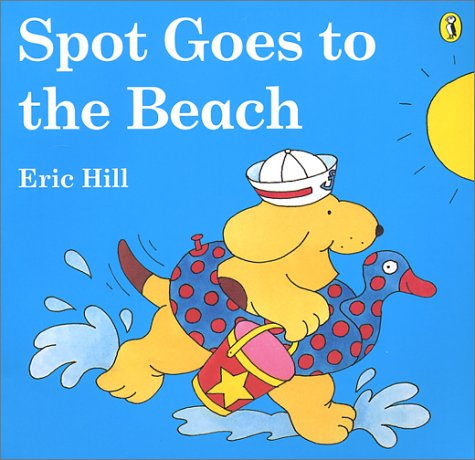 9780140552812: Spot Goes to the Beach