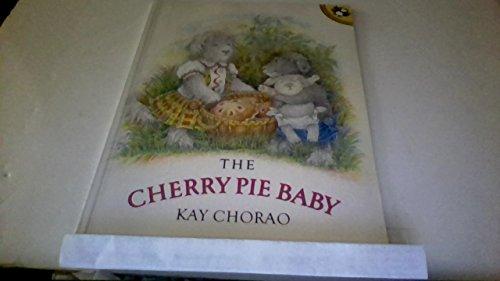 9780140552867: The Cherry Pie Baby