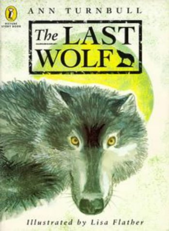9780140553048: Last Wolf (Picture Puffin Story Books)