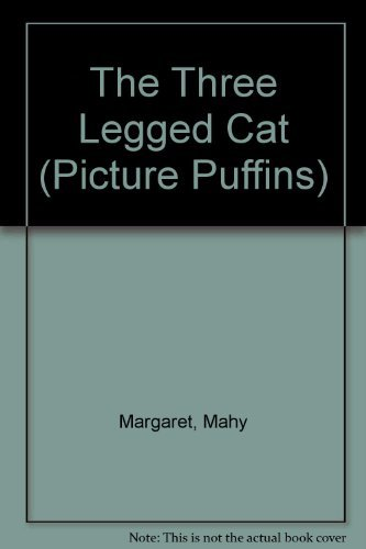 9780140553314: The Three-Legged Cat (Picture Puffins)