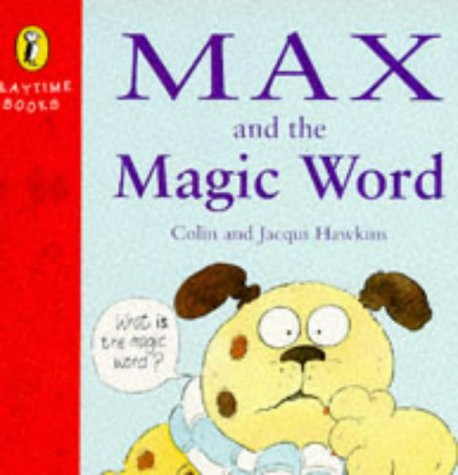 9780140553604: Max and the Magic Word (Playtime Books)