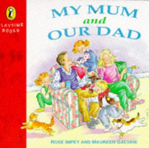 9780140553611: My Mum and Our Dad (Playtime Books)