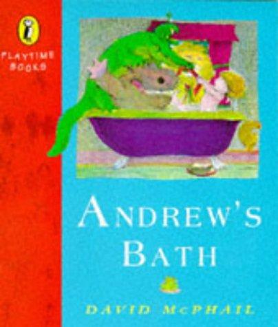9780140553628: Andrew's Bath (Playtime Books)