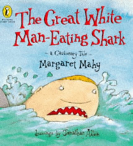 9780140554243: The Great White Man-eating Shark: A Cautionary Tale (Picture Puffin Story Books)
