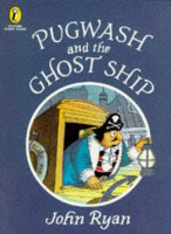 9780140554540: Pugwash and the Ghost Ship (Picture Puffin Story Books)