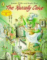 The Rascally Cake (Picture Puffin Story Books): Willis, Jeanne