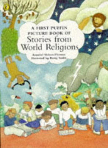 9780140554779: First Puffin Picture Book of Stories from World Religions (Picture Puffin)