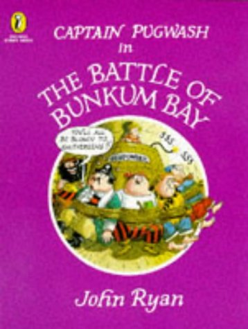 9780140554854: Captain Pugwash in the Battle of Bunkum Bay (Picture Puffin Story Books)