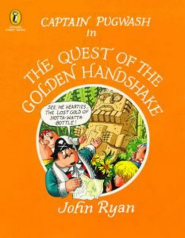 9780140554861: Captain Pugwash in the Quest of the Golden Handshake (Picture Puffin Story Books)
