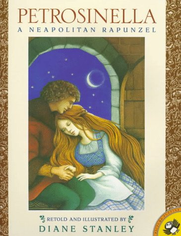 9780140554915: Petrosinella: A Neopolitan Rapunzel (Picture Puffins)