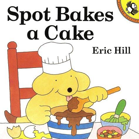 9780140555295: Spot Bakes a Cake