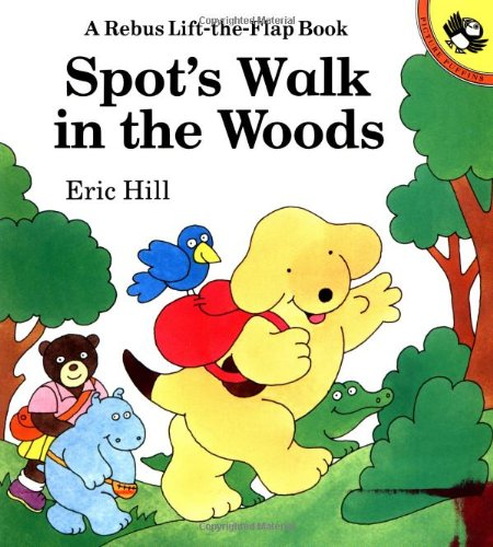 9780140555301: Spot's Walk in the Woods: A Rebus Lift-the-Flap Book
