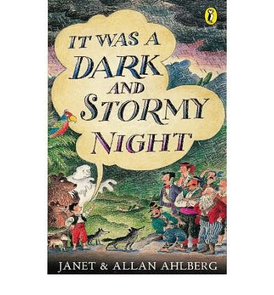 9780140555547: [It Was a Dark and Stormy Night] [by: Allan Ahlberg]