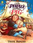 9780140555615: The Pirates and the Pig (Picture Puffin Story Books)