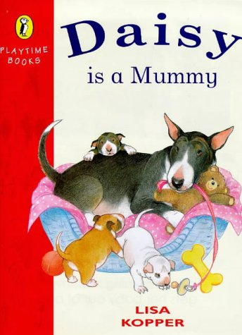 9780140555653: Daisy is a Mummy (Playtime Books)