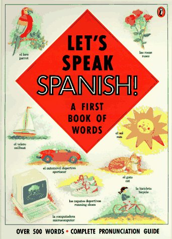9780140556001: Let's Speak Spanish!: A First Book of Words