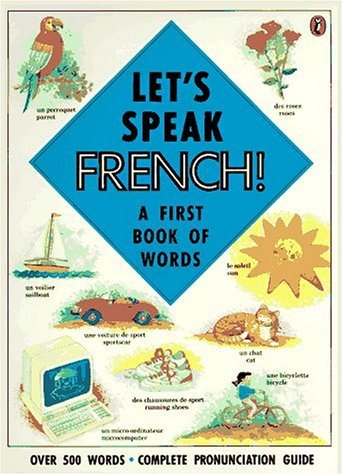 9780140556018: Let's Speak French!: A First Book of Words