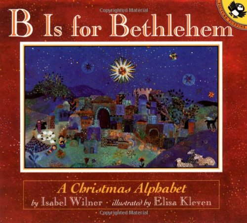 9780140556100: B is for Bethlehem: A Christmas Alphabet (Picture Puffins)