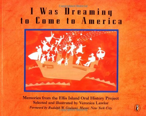 9780140556223: I WAS DREAMING TO COME TO AMERICA: MEMORIES FROM THE ELLIS ISLAND ORAL HISTORY PROJECT (PAPERBACK) 1997 PUFFIN