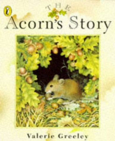 9780140556346: The Acorn's Story (Picture Puffin)