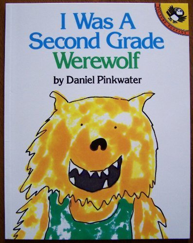 9780140557183: I Was a Second-Grade Werewolf (Picture Puffins)