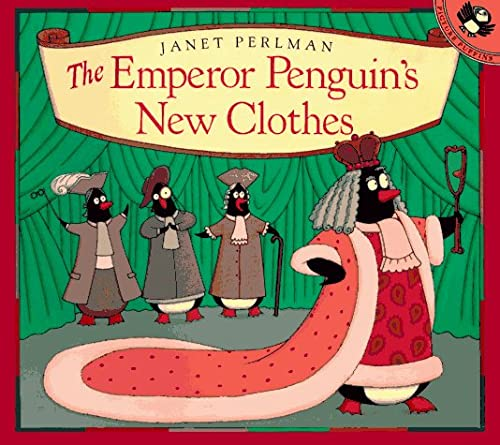 9780140557312: The Emperor Penguin's New Clothes (Picture Puffins)