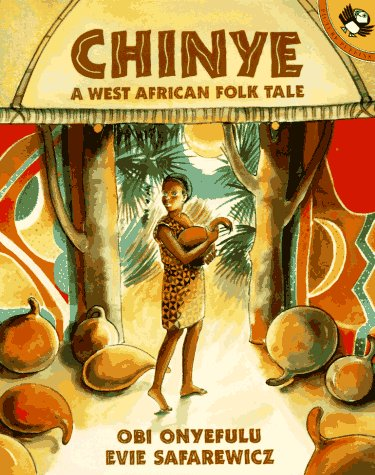 9780140557602: Chinye: A West African Folk Tale (Picture Puffins)