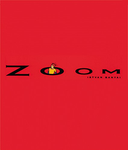 Zoom, English edition - Istvan Banyai