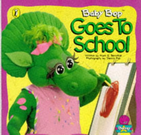 9780140557916: Baby Bop Goes to School (Barney)