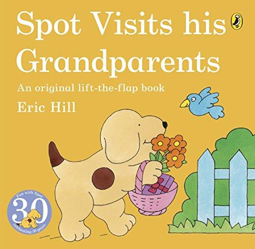 9780140558289: Spot Visits His Grandparents. Eric Hill