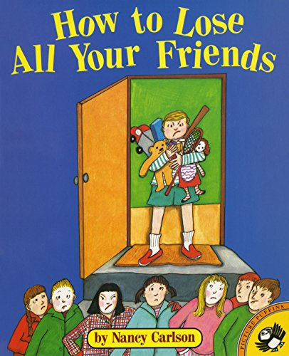 9780140558623: How to Lose All Your Friends (Picture Puffin Books)