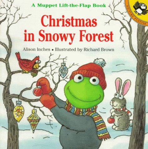 9780140558715: Christmas in Snowy Forest: A Muppet Lift-the-Flap Book (Muppets)