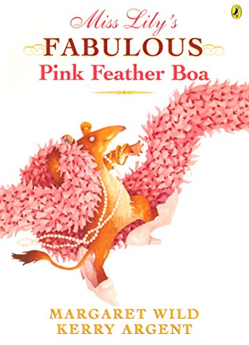 9780140559026: Miss Lily's Fabulous Pink Feather Boa