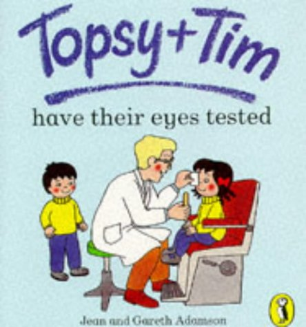 9780140559163: Topsy and Tim Have Their Eyes Tested (Topsy & Tim picture Puffins)