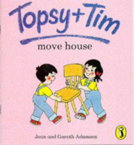9780140559200: Topsy and Tim Move House (Topsy & Tim picture puffins)