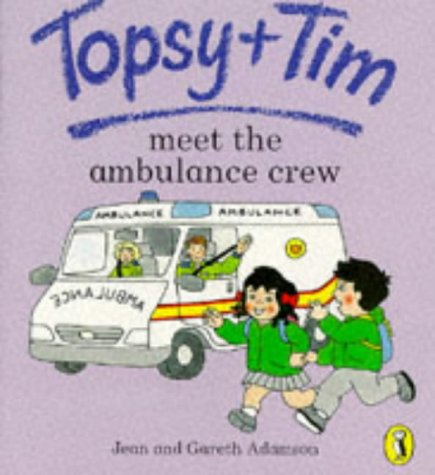 9780140559217: Topsy and Tim Meet the Ambulance Crew (Topsy & Tim picture Puffins)