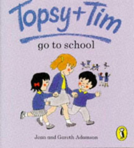 9780140559231: Topsy And Tim Go To School (Topsy & Tim picture Puffins)