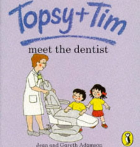 9780140559248: Topsy and Tim Meet the Dentist (Topsy & Tim picture Puffins)