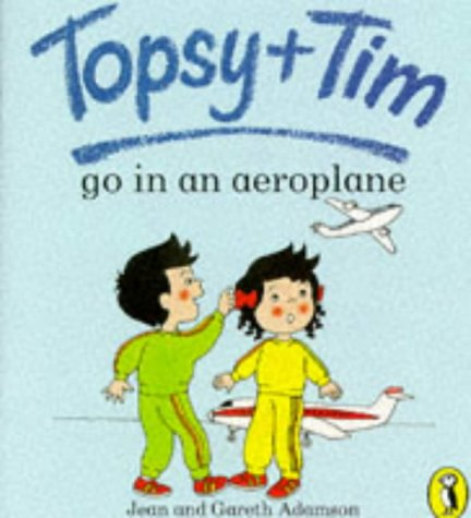 9780140559330: Topsy And Tim Go On A Aeroplane (Topsy & Tim picture Puffins)