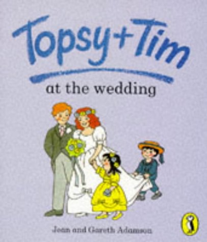 9780140559354: Topsy and Tim at the Wedding (Topsy & Tim picture Puffins)