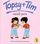 9780140559361: Topsy + Tim: Small Pets (Topsy & Tim picture puffins)